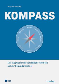 Kompass (Neuauflage) von Brunold,  Severin