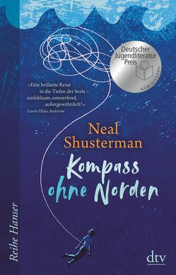 Kompass ohne Norden von Herzke,  Ingo, Shusterman,  Brendan, Shusterman,  Neal