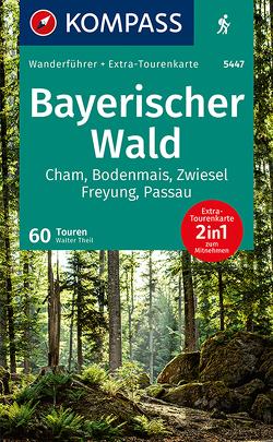 KOMPASS Wanderführer Bayerischer Wald von Theil,  Walter