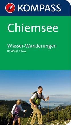 Kompass Wanderführer Chiemsee Wasser-Wanderungen