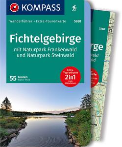 KOMPASS Wanderführer Fichtelgebirge mit Naturpark Frankenwald und Naturpark Steinwald von Theil,  Walter