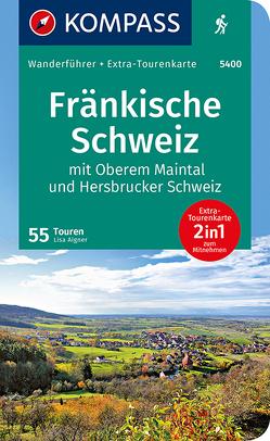 KOMPASS Wanderführer Fränkische Schweiz mit Oberem Maintal und Hersbrucker Schweiz von Aigner,  Lisa