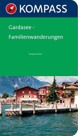 Kompass Wanderführer Gardasee Familienwanderungen