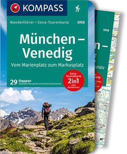 KOMPASS Wanderführer München, Venedig, Vom Marienplatz zum Markusplatz von Moczynski,  Raphalea, Stummvoll,  Gerhard
