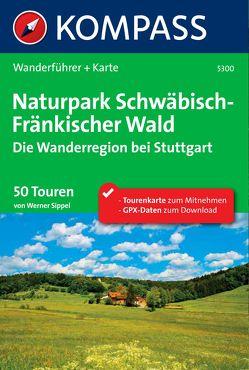 Kompass Wanderführer Naturpark Schwäbisch – Fränkischer Wald
