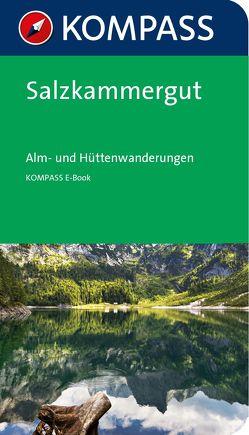 Kompass Wanderführer Salzkammergut Alm-und Hüttenwanderungen