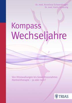 Kompass Wechseljahre von Schaudig,  Katrin, Schwenkhagen,  Anneliese