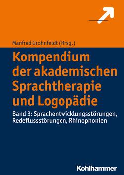 Kompendium der akademischen Sprachtherapie und Logopädie von Grohnfeldt,  Manfred