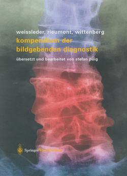 Kompendium der bildgebenden Diagnostik von Puig,  S, Rieumont,  Mark J., Weissleder,  Ralph, Wittenberg,  Jack