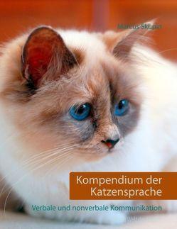 Kompendium der Katzensprache von Skupin,  Marcus