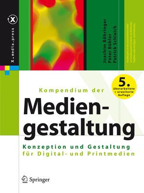 Kompendium der Mediengestaltung von Böhringer,  Joachim, Bühler,  Peter, Schlaich,  Patrick