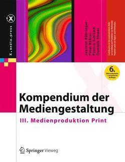 Kompendium der Mediengestaltung von Böhringer,  Joachim, Bühler,  Peter, Schlaich,  Patrick, Sinner,  Dominik