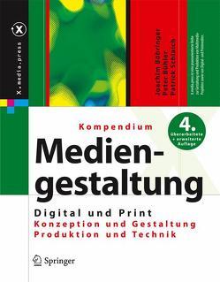 Kompendium der Mediengestaltung Digital und Print von Böhringer,  Joachim, Bühler,  Peter, Schlaich,  Patrick