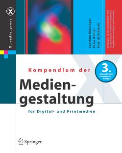 Kompendium der Mediengestaltung für Digital- und Printmedien von Böhringer,  Joachim, Bühler,  Peter, Schlaich,  Patrick