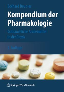 Kompendium der Pharmakologie von Beubler,  Eckhard