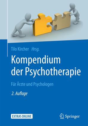 Kompendium der Psychotherapie von Kircher,  Tilo