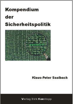 Kompendium der Sicherheitspolitik von Saalbach,  Klaus-Peter