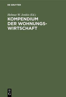Kompendium der Wohnungswirtschaft von Jenkis,  Helmut W.