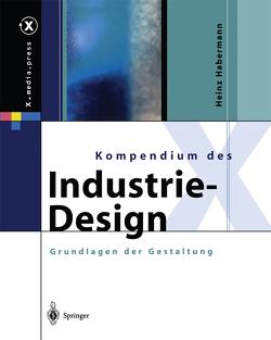 Kompendium des Industrie-Design von Habermann,  Heinz