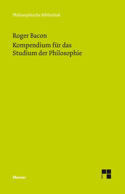 Kompendium für das Studium der Philosophie von Bacon,  Roger, Egel,  Nikolaus