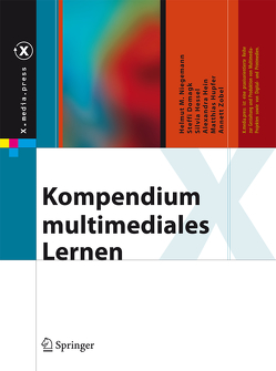 Kompendium multimediales Lernen von Domagk,  Steffi, Hein,  Alexandra, Hessel,  Silvia, Hupfer,  Matthias, Niegemann,  Helmut M., Zobel,  Annett