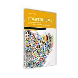 Kompendium Nr.1 – Das große Branchbenbuch der Film- und TV-Produktionsgesellschaften