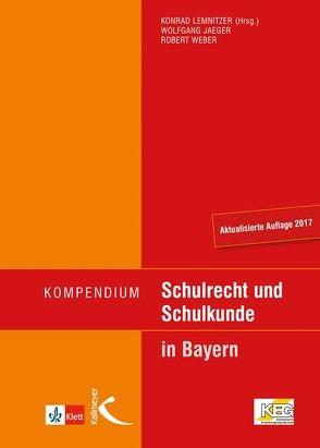 Kompendium Schulrecht und Schulkunde von Jaeger,  Wolfgang, Lemnitzer,  Konrad, Weber,  Robert
