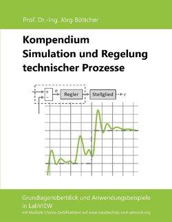Kompendium Simulation und Regelung technischer Prozesse von Böttcher,  Jörg