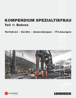 Kompendium Spezialtiefbau, Teil 1: Bohren