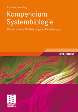Kompendium Systembiologie von Kremling,  Andreas