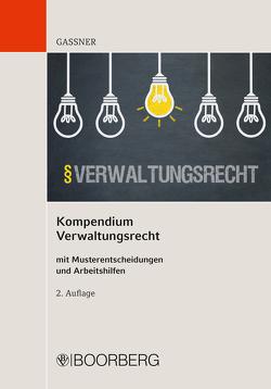 Kompendium Verwaltungsrecht von Gassner,  Kathi