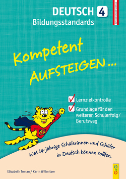 Kompetent Aufsteigen Deutsch Bildungsstandards 4. Klasse AHS/NMS von Toman,  Elisabeth, Willmitzer,  Karin