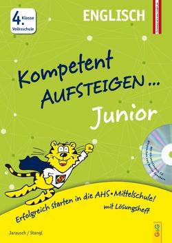 Kompetent Aufsteigen Junior Englisch 4. Klasse VS mit CD von Jarausch,  Susanna, Stangl,  Ilse