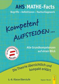 Kompetent Aufsteigen – Mathe-Facts von Wurzer,  Christian, Wurzer,  Dagmar