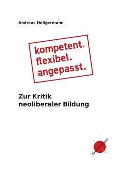 kompetent. flexibel. angepasst. von Hellgermann,  Andreas