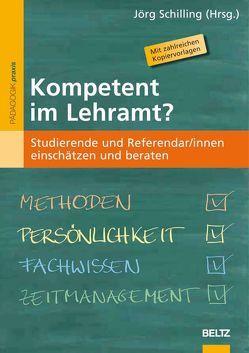 Kompetent im Lehramt? von Schilling,  Jörg
