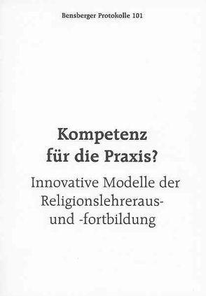 Kompetenz für die Praxis? von Arntz,  Anne, Ciuraj,  Helmut, Englert,  Rudolf, Isenberg,  Wolfgang, Würbel,  Andreas