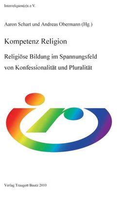 Kompetenz Religion von Obermann,  Andreas, Schart,  Aaron