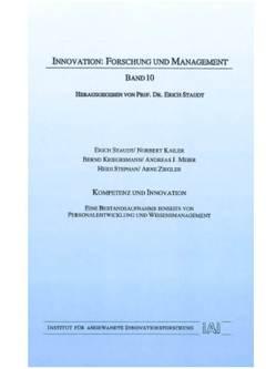 Kompetenz und Innovation von Kailer,  Norbert, Kriegesmann,  Bernd, Meier,  Andreas J, Staudt,  Erich, Stephan,  Heidi, Ziegler,  Arne