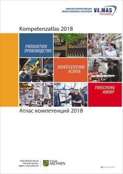 Kompetenzatlas 2018 (deutsch russisch) von VEMASInnovativ,  Innovationsverbund Maschinenbau Sachsen