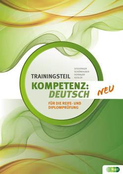 KOMPETENZ:DEUTSCH. Trainingsteil RDP neu von Geisler,  Gertraud, Hofbauer,  Barbara, Schörkhuber,  Wolfgang, Stockinger,  Reinhard