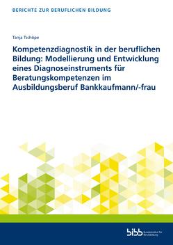 Kompetenzdiagnostik in der beruflichen Bildung von Tschöpe,  Tanja