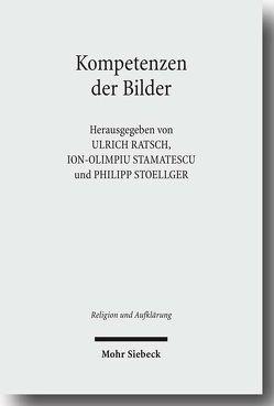 Kompetenzen der Bilder von Ratsch,  Ulrich, Stamatescu,  Ion-Olimpiu, Stoellger,  Philipp