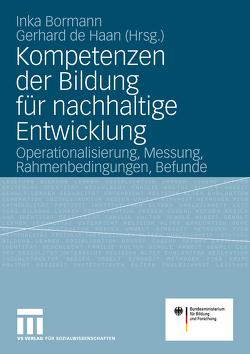 Kompetenzen der Bildung für nachhaltige Entwicklung von Bormann,  Inka, de Haan,  Gerhard