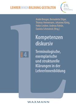Kompetenzen diskursiv von Bresges,  André, Dilger,  Bernadette, Hennemann,  Thomas, Koenig,  Johannes, Lindner,  Heike, Rohde,  Andreas, Schmeinck,  Daniela