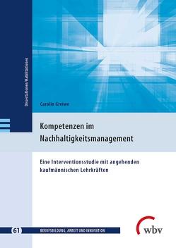Kompetenzen im Nachhaltigkeitsmanagement von Friese,  Marianne, Greiwe,  Carolin, Jenewein,  Klaus, Seeber,  Susan, Spöttl,  Georg