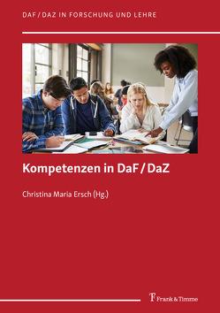 Kompetenzen in DaF/DaZ von Ersch,  Christina Maria