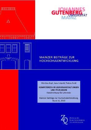 Kompetenzen in Lehrveranstaltungen und Prüfungen von Kopf,  Martina, Leipold,  Jana, Seidl,  Tobias