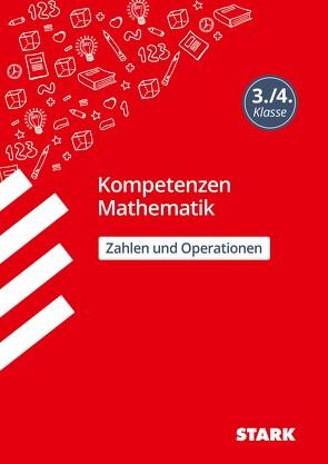 Kompetenzen Mathematik 3./4. Klasse – Zahlen und Operationen