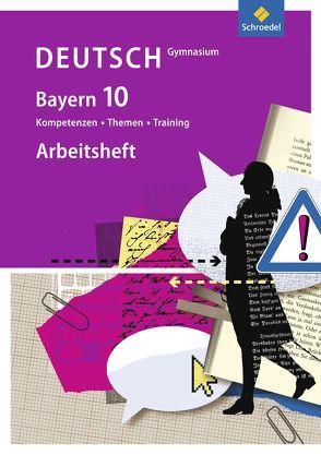 Kompetenzen – Themen – Training / Kompetenzen – Themen – Training – Arbeitsbuch für den Deutschunterricht am Gymnasium in Bayern